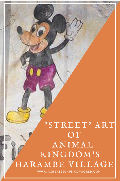 'Street' Art of Animal Kingdom's Harambe Village | www.agreatbighunkofworld.com