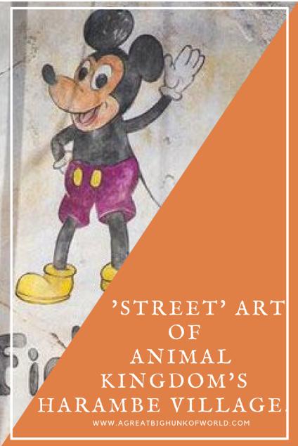 'Street' Art of Animal Kingdom's Harambe Village | www.agreatbighunkofworld.com