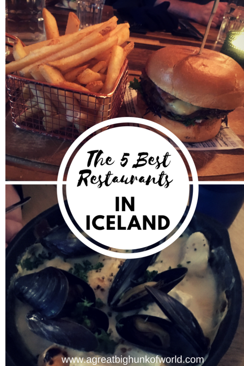 The 5 Best Restaurants I Ate At in Iceland | www.agreatbighunkofworld | Iceland Eats | #agbhow